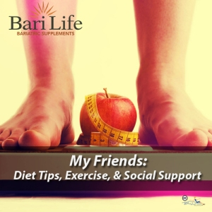 Diet Tips, Exercise & Social Support for life